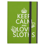 Keep Calm and Love Sloths (any background color) iPad Folio Cases