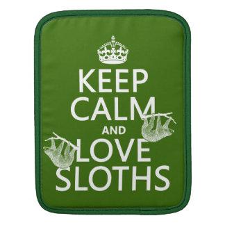 Keep Calm and Love Sloths (any background color) iPad Sleeve