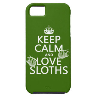 Keep Calm and Love Sloths (any background color) iPhone 5 Cover