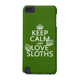 Keep Calm and Love Sloths (any background color) iPod Touch (5th Generation) Cover
