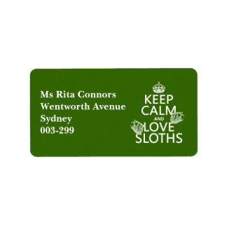 Keep Calm and Love Sloths (any background color) Label