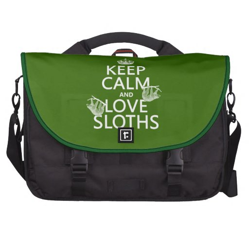 Keep Calm and Love Sloths (any background color) Laptop Messenger Bag