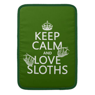 Keep Calm and Love Sloths (any background color) MacBook Sleeve