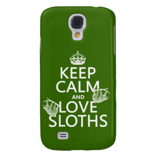 Keep Calm and Love Sloths (any background color) Samsung S4 Case