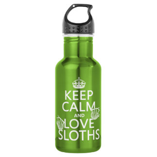 Keep Calm and Love Sloths (any background color) Water Bottle