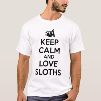Keep Calm and Love Sloths T-Shirt