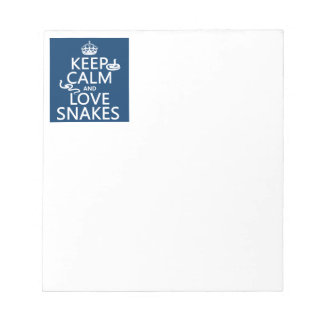 Keep Calm and Love Snakes (all colors) Notepad