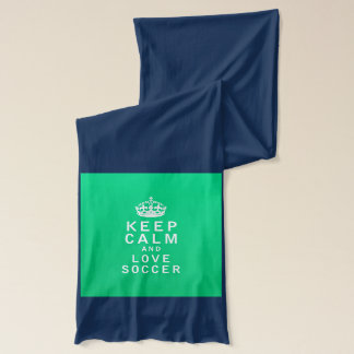 Keep Calm and Love Soccer Scarf