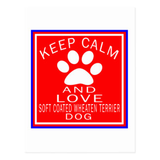 Keep Calm And Love Soft Coated Wheaten Terrier Postcard