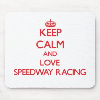 Keep calm and love Speedway Racing Mousepad