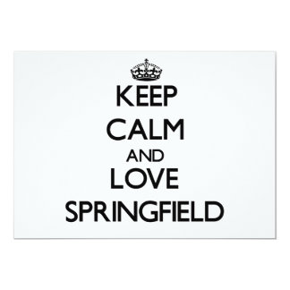 Keep Calm and love Springfield 5x7 Paper Invitation Card