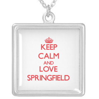 Keep Calm and Love Springfield Pendants