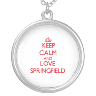 Keep Calm and Love Springfield Necklace