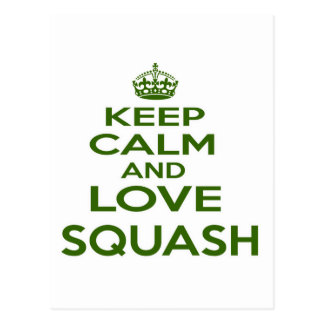 Keep Calm And Love Squash Postcards