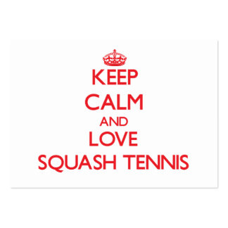 Keep calm and love Squash Tennis Large Business Cards (Pack Of 100)