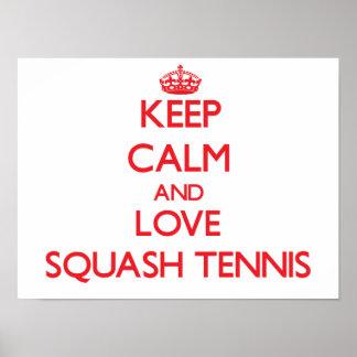 Keep calm and love Squash Tennis Print
