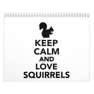 Keep calm and love Squirrels Calendar