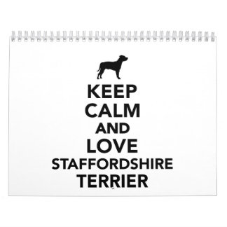 Keep calm and love Staffordshire Terrier Calendar