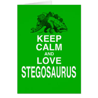 Keep Calm and Love Stegosaurus dinosaur design Card