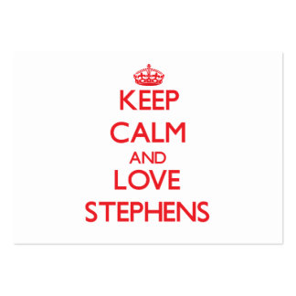 Keep calm and love Stephens Business Card Templates