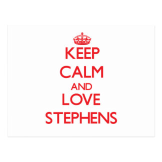 Keep calm and love Stephens Post Cards