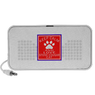 Keep Calm And Love Stone cougar Speaker