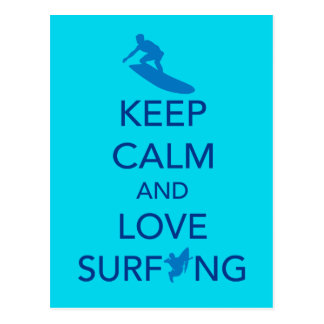 Keep Calm and Love Surfing gift selections Post Cards