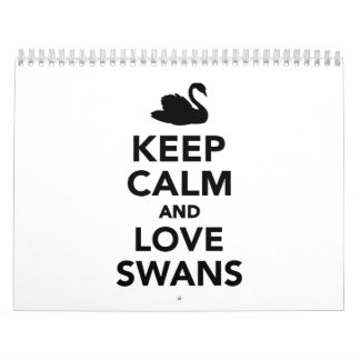 Keep calm and love swans calendar