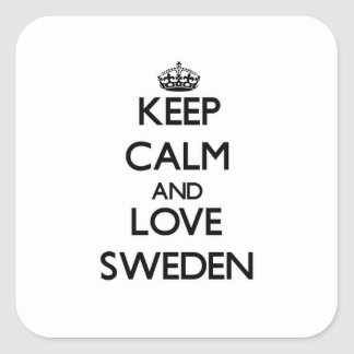 Keep Calm and Love Sweden Square Sticker