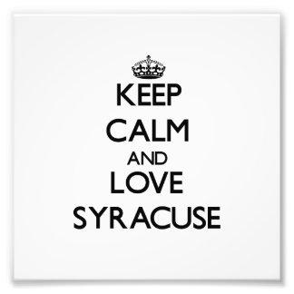 Keep Calm and love Syracuse Photo