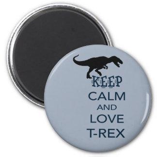 Keep Calm and Love T-Rex unique dinosaur design 2 Inch Round Magnet