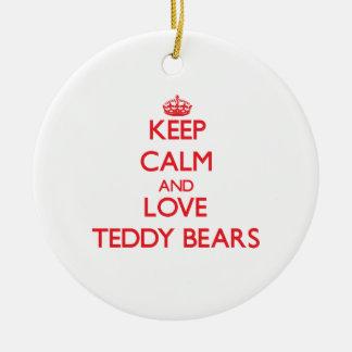 Keep calm and love Teddy Bears Christmas Ornament