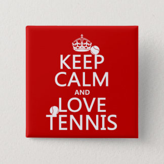 Keep Calm and Love Tennis Button