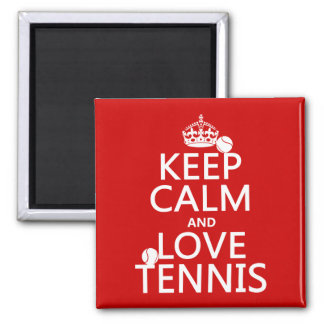 Keep Calm and Love Tennis (customize color) 2 Inch Square Magnet