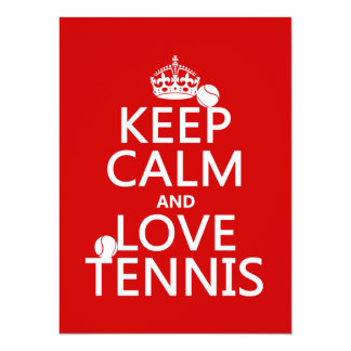 Keep Calm and Love Tennis (customize color) 5.5x7.5 Paper Invitation Card