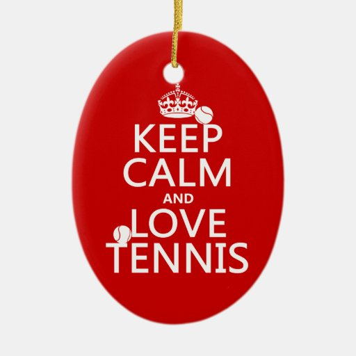 Keep Calm and Love Tennis (customize color) Christmas Ornaments