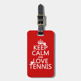 Keep Calm and Love Tennis (customize color) Tag For Luggage