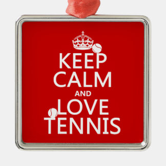 Keep Calm and Love Tennis Metal Ornament