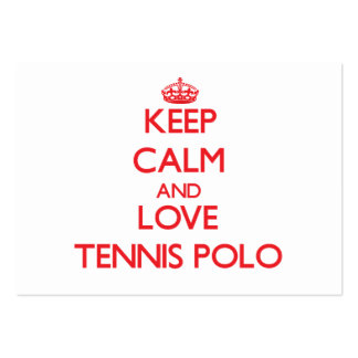 Keep calm and love Tennis Polo Large Business Cards (Pack Of 100)