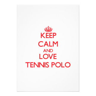Keep calm and love Tennis Polo Personalized Announcement