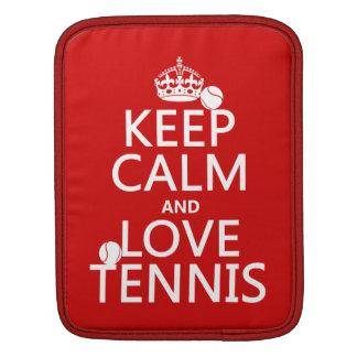 Keep Calm and Love Tennis Sleeve For iPads
