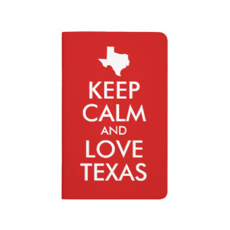 Keep Calm and Love Texas Red Journals
