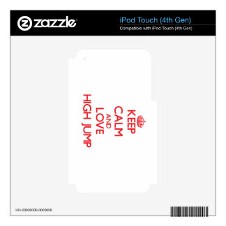 Keep calm and love The High Jump Decal For iPod Touch 4G