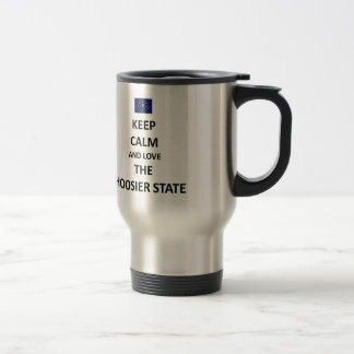 Keep calm and love the Hoosier State Coffee Mug