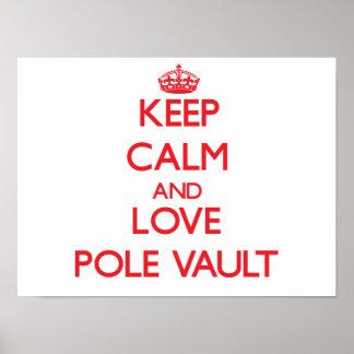 Keep calm and love The Pole Vault Print
