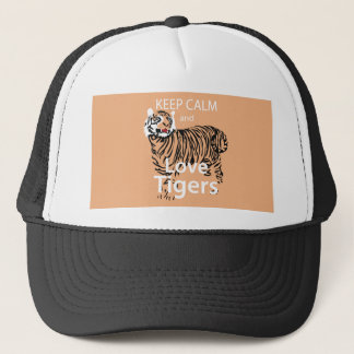 Keep Calm and Love Tigers Trucker Hat