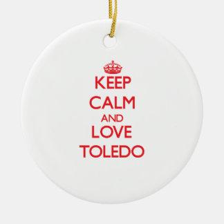 Keep Calm and Love Toledo Ornaments