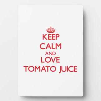 Keep calm and love Tomato Juice Photo Plaque