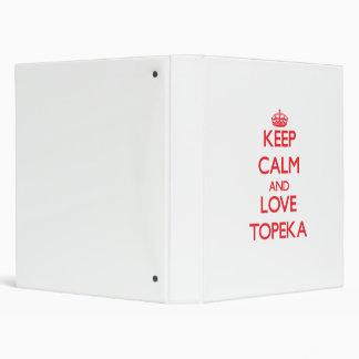 Keep Calm and Love Topeka Vinyl Binders