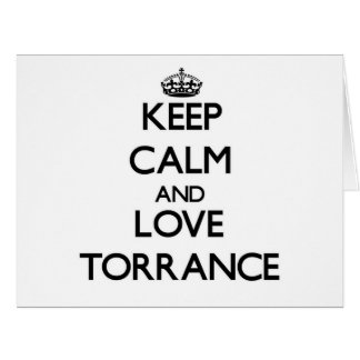 Keep Calm and love Torrance Large Greeting Card